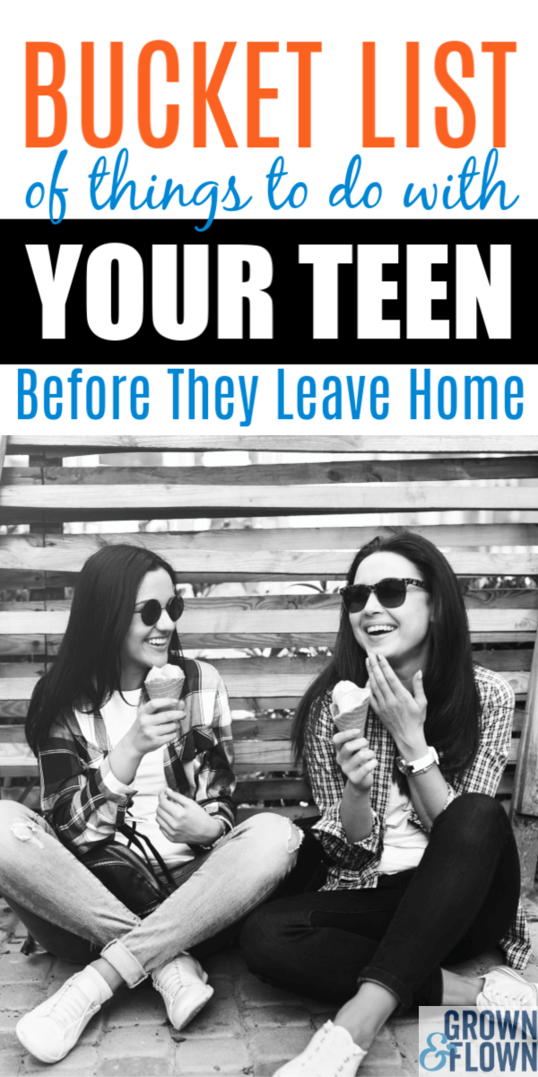 When you're approaching your child's senior year you will realize that you don't have much time left with your teenager. Here's the perfect bucket list of seven things to do before your teenager leaves the nest and goes away to college. #grownandflown #emptynest #graduation #teenagers