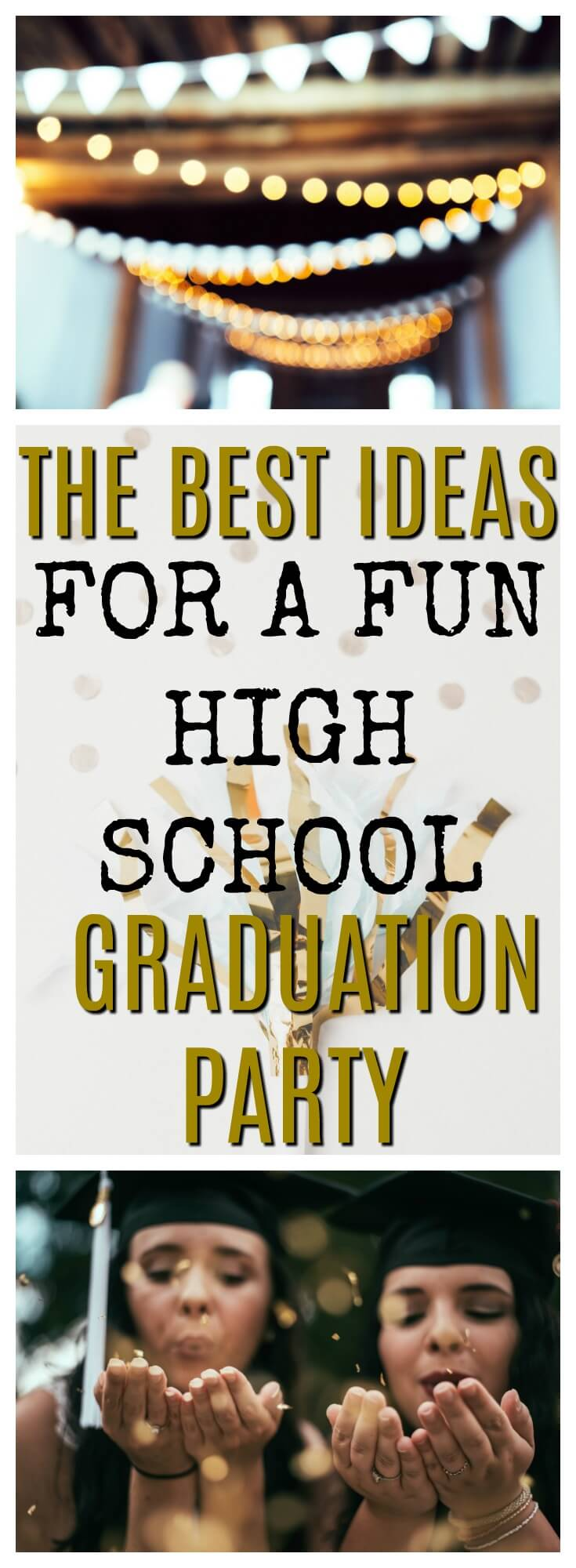 A Fun Graduation Party Is Deal For Your Make Sure High
