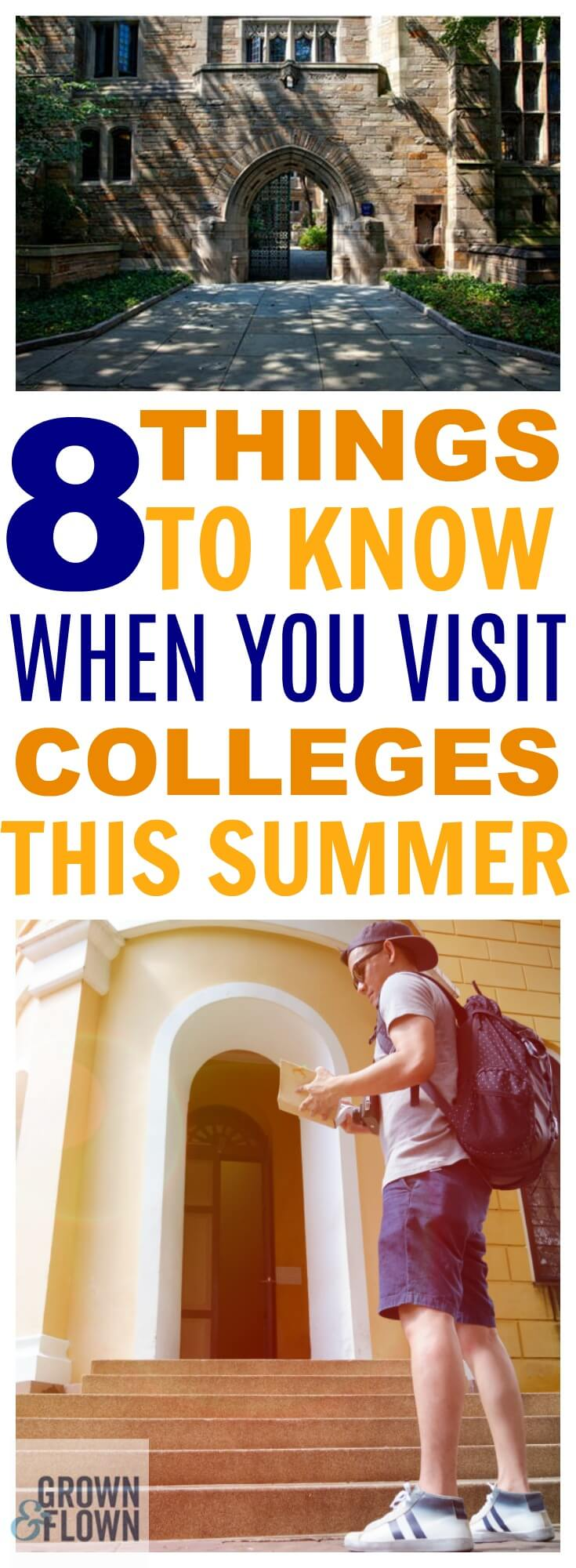 If you're getting ready to visit college campuses with your teen this summer, then you need to know these 8 things first. These tips and tricks to make college campus visits a success will help you accomplish everything on your checklist while you're there. #college #choosingcolleges #collegelife #campus #schoolshopping #collegeacceptance #collegecampus #teens #collegekids #parenting